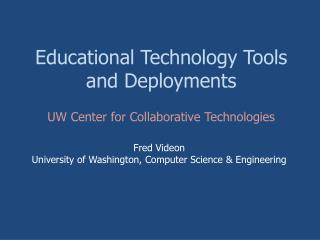 Educational Technology Tools and Deployments