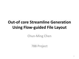 Out-of core Streamline Generation Using Flow-guided File Layout