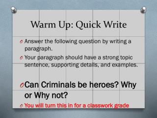 Warm Up: Quick Write