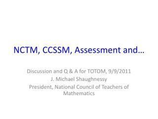 NCTM, CCSSM, Assessment and…