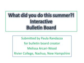 What did you do this summer?! Interactive Bulletin Board