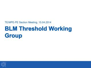 BLM Threshold Working Group