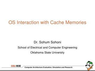 OS Interaction with Cache Memories