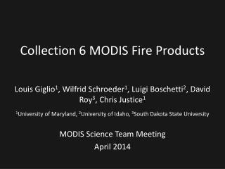 Collection 6 MODIS Fire Products