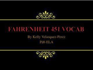 Fahrenheit 451 Vocab