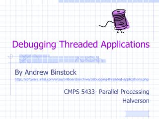Debugging Threaded Applications