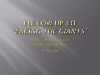 Follow Up to  ' Facing the Giants'