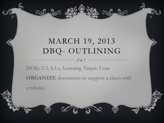 March 19, 2013 DBQ- Outlining