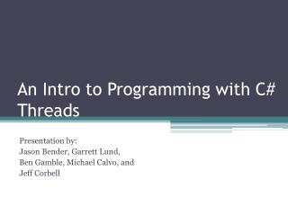 An Intro to Programming with C# Threads