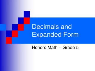 Decimals and Expanded Form