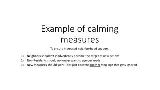 Example of calming measures