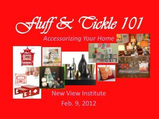 Fluff & Tickle 101