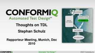 Thoughts on TDL Stephan Schulz Rapporteur Meeting, Munich, Dec 2010