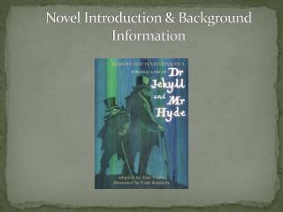 Novel Introduction & Background Information
