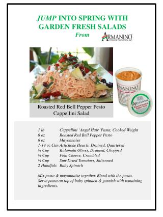 1  lb Cappellini  'Angel Hair' Pasta, Cooked Weight 	6  oz 	Roasted Red Bell Pepper Pesto