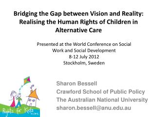 Sharon Bessell Crawford School of Public Policy The Australian National University
