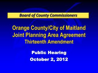 Orange County/City of Maitland  Joint Planning Area Agreement Thirteenth Amendment