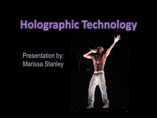 Holographic Technology