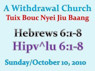 A Withdrawal Church  Tuix Bouc  Nyei Jiu Baang