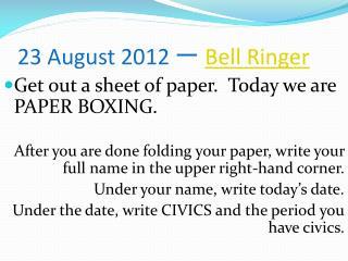23 August 2012  一 Bell Ringer