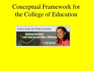 Conceptual Framework for the College of Education