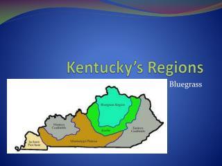 Kentucky�s Regions