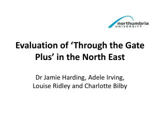Evaluation of 'Through the Gate Plus' in the North East