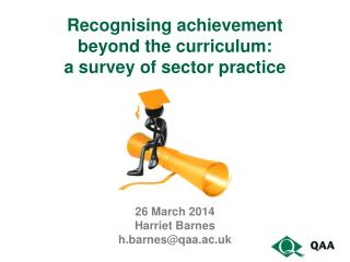 Recognising achievement  beyond the curriculum: a survey of sector practice