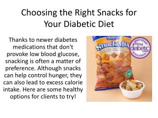 Choosing the Right Snacks for Your Diabetic Diet