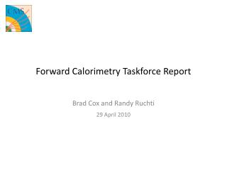 Forward  Calorimetry Taskforce  Report