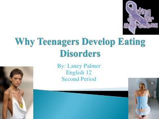 Why Teenagers Develop Eating Disorders