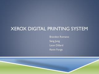 Xerox Digital Printing System