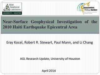 Near-Surface Geophysical Investigation of the 2010 Haiti Earthquake Epicentral Area