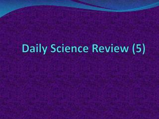 Daily  Science Review (5)