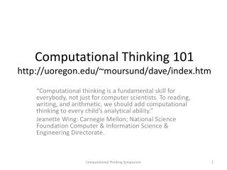 Computational Thinking 101  uoregon/~moursund/dave/index.htm
