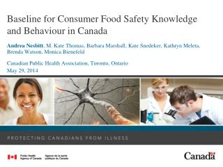 Baseline for Consumer Food Safety Knowledge and Behaviour in Canada
