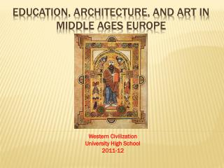 Education, Architecture, and art in Middle Ages Europe