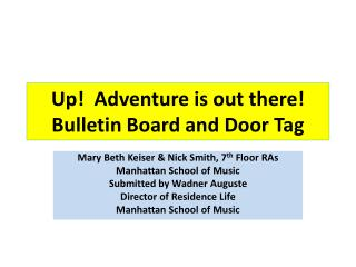 Up!  Adventure is out there!  Bulletin Board and Door Tag