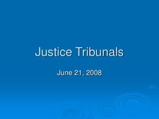 Justice Tribunals