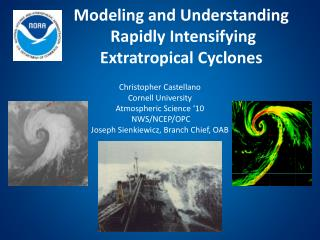 Modeling and Understanding  Rapidly Intensifying  Extratropical Cyclones
