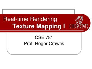 Real-time Rendering Texture Mapping I