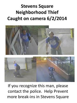 Stevens Square Neighborhood Thief Caught on camera 6/2/2014