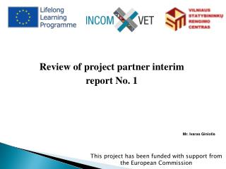 This project has been funded with support from the European Commission