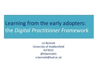 Learning from the early adopters:  the  Digital Practitioner Framework
