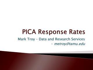 PICA Response Rates