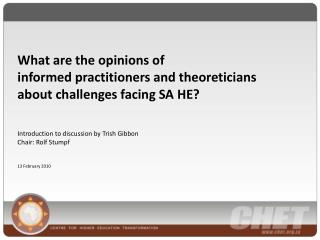 What are the opinions of  informed  practitioners and theoreticians