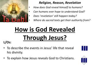 How is God Revealed Through Jesus?