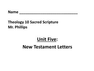Name ____________________________ Theology 10 Sacred Scripture Mr. Phillips