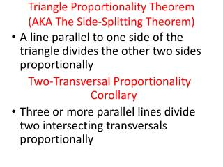 Triangle Proportionality Theorem (AKA The Side-Splitting Theorem)