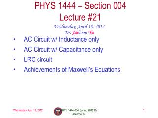 PHYS 1444 – Section  004 Lecture  #21